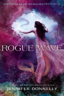 Pdf Waterfire Saga, Book Two: Rogue Wave Telecharger