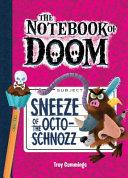 Sneeze of the Octo-Schnozz: #11