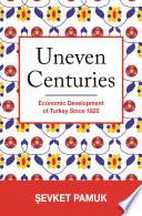 Uneven Centuries