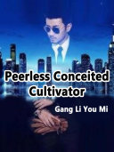 Peerless Conceited Cultivator