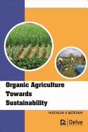 Organic Agriculture Towards Sustainability