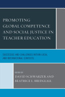 Promoting Global Competence and Social Justice in Teacher Education
