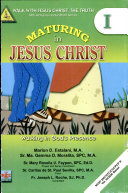 Walk with Jesus Christ, the Truth I' 2008 Ed. (maturing in Jesus Christ)
