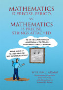 Math is Precise, Period, vs. Math is Precise, Strings Attached