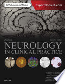 """Bradley's Neurology in Clinical Practice E-Book"" by Robert B. Daroff, Joseph Jankovic, John C Mazziotta, Scott L Pomeroy"