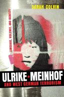 Ulrike Meinhof and West German Terrorism