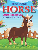 Best Magic Horse Coloring Book For Girls Ages 5 7
