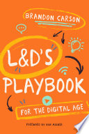 L D s Playbook for the Digital Age