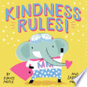 Kindness Rules   A Hello Lucky Book