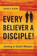 Every Believer a Disciple!
