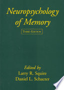 Neuropsychology of Memory  Third Edition