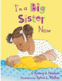 I m a Big Sister Now Book PDF