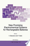 New Promising Electrochemical Systems For Rechargeable Batteries Book PDF