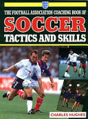 The Football Association Coaching Book of Soccer