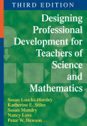 Designing Professional Development for Teachers of Science and ...