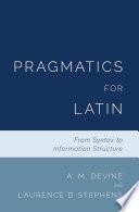 Pragmatics for Latin