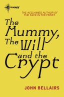 The Mummy  the Will and the Crypt