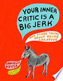 Your Inner Critic Is a Big Jerk