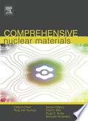 Comprehensive Nuclear Materials Book