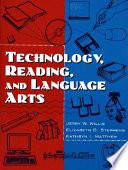 Technology, Reading, and Language Arts