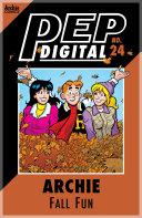 Pep Digital Vol. 024: Archie: Fall Fun [Pdf/ePub] eBook