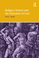 Religion  Torture and the Liberation of God