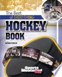 The Best of Everything Hockey Book