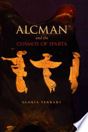Alcman And The Cosmos Of Sparta Book PDF