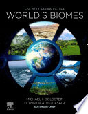 """Encyclopedia of the World's Biomes"" by Michael I. Goldstein, Dominick A. DellaSala"