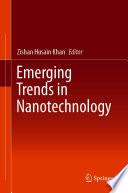 Emerging Trends in Nanotechnology