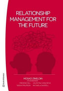 Relationship Management for the Future