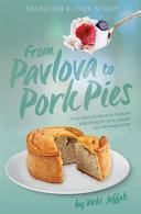 From Pavlova to Pork Pies