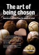 The Art of Being Chosen