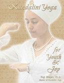 Kundalini Yoga for Youth   Joy Book PDF