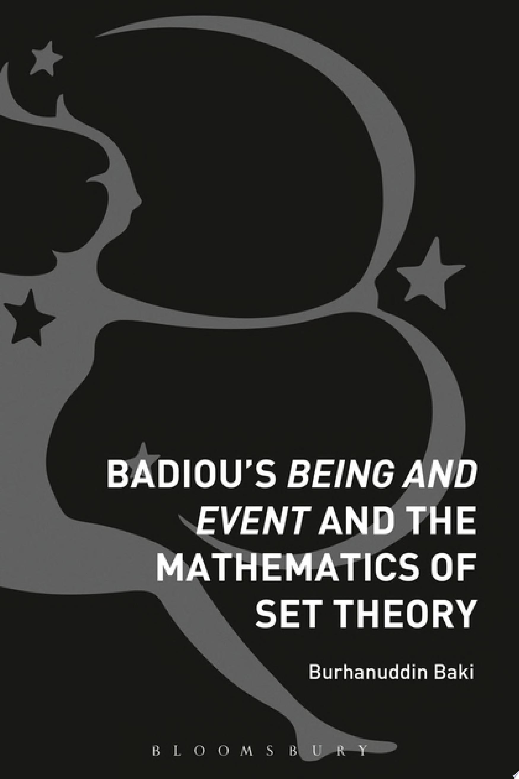 Badiou s Being and Event and the Mathematics of Set Theory