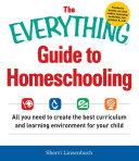 The Everything Guide To Homeschooling Pdf/ePub eBook