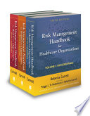 Risk Management Handbook for Health Care Organizations  3 Volume Set Book