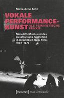 Vokale Performancekunst als feministische Praxis