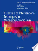 Essentials Of Interventional Techniques In Managing Chronic Pain Book PDF