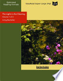 The Light in the Clearing  Volume 1 of 2   EasyRead Super Large 24pt Edition
