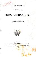 Oeuvres Completes de Sir Walter Scott, Histoires du Temps des Croisades