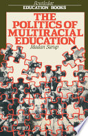 The Politics Of Multiracial Education
