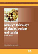 Manley s Technology of Biscuits  Crackers and Cookies Book