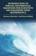 Introduction to Partial Differential Equations for Scientists and Engineers Using Mathematica