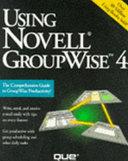 Using Novell GroupWise 4