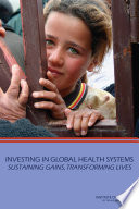 Investing In Global Health Systems