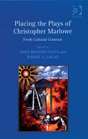 Placing the Plays of Christopher Marlowe