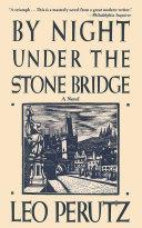 By Night Under the Stone Bridge