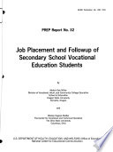 Job Placement and Followup of Secondary School Vocational Education Students