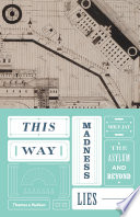This Way Madness Lies Book PDF